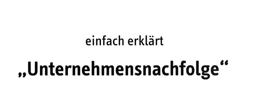 Unternehmensnachfolge Nachfolge Firmennachfolge Beratung - Ihr Ratgeber www.hsc-personal.de